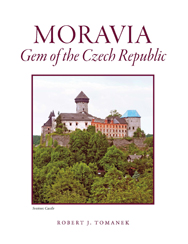 Moravia: Gem of the Czech Republic